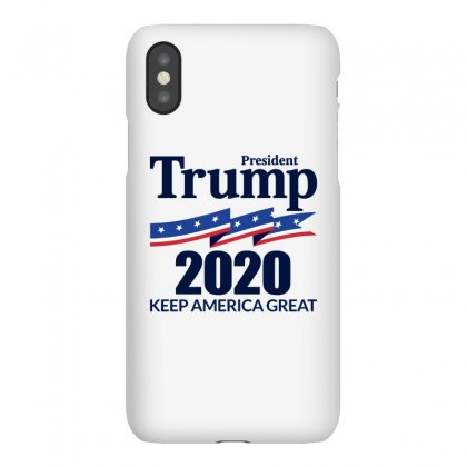 President Trump 2020   Keep America Great Iphonex Case Designed By Fejena