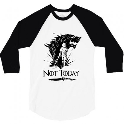 Awesome Not Today Game Of Thrones 3/4 Sleeve Shirt Designed By Balqis Tees