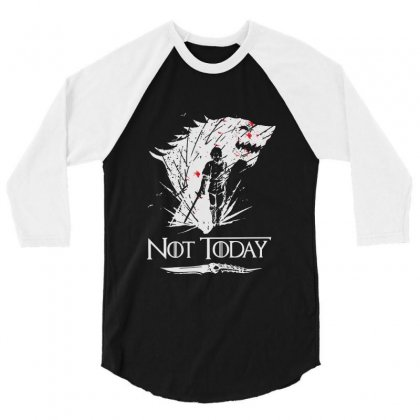 Not Today Game Of Thrones 3/4 Sleeve Shirt Designed By Balqis Tees