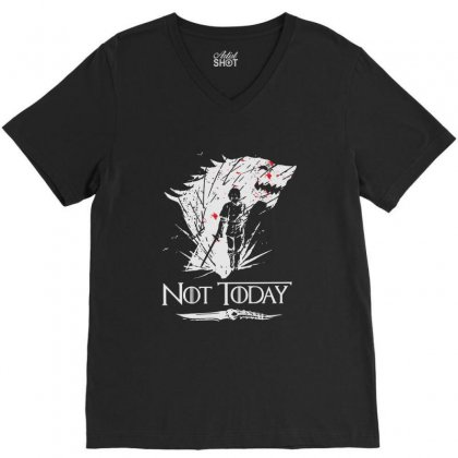 Not Today Game Of Thrones V-neck Tee Designed By Balqis Tees