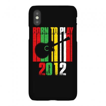 Born To Play Guitar 2012 T Shirt Iphonex Case Designed By Hung