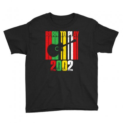 Born To Play Guitar 2002 T Shirt Youth Tee Designed By Hung