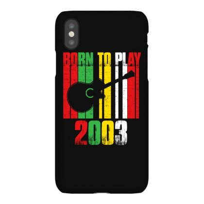 Born To Play Guitar 2003 T Shirt Iphonex Case Designed By Hung