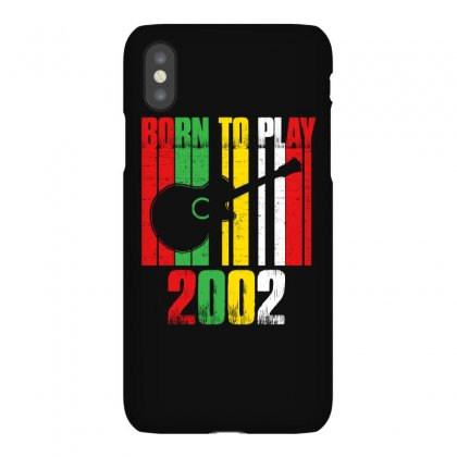 Born To Play Guitar 2002 T Shirt Iphonex Case Designed By Hung