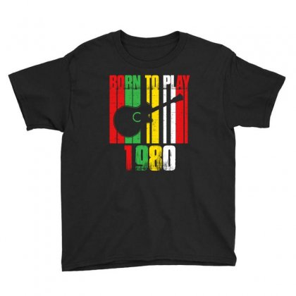 Born To Play Guitar 1980 T Shirt Youth Tee Designed By Hung