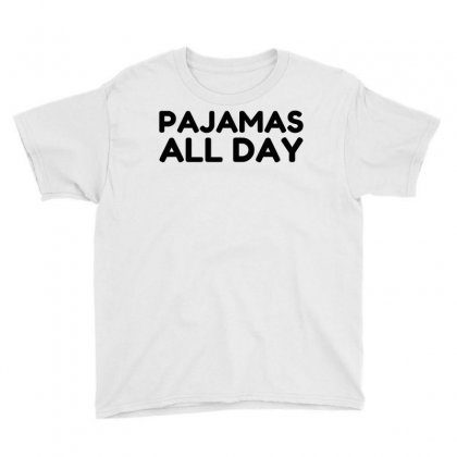 Pajamas All Day Youth Tee Designed By Perfect Designers