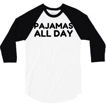 Pajamas All Day 3/4 Sleeve Shirt Designed By Perfect Designers