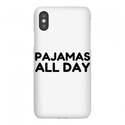 Pajamas All Day Iphonex Case Designed By Perfect Designers