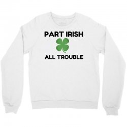part irish Crewneck Sweatshirt | Artistshot