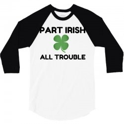 part irish 3/4 Sleeve Shirt | Artistshot