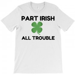 part irish T-Shirt | Artistshot