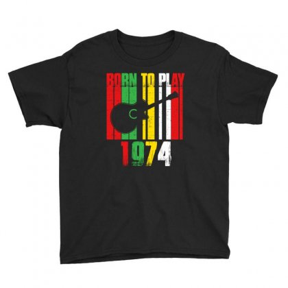 Born To Play Guitar 1974 T Shirt Youth Tee Designed By Hung