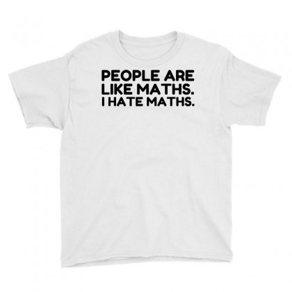 People Are Like Hate Math Youth Tee Designed By Perfect Designers