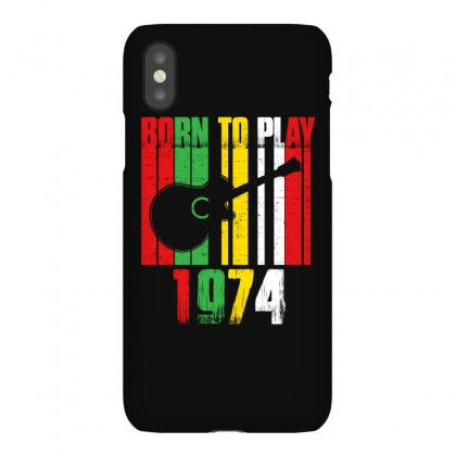 Born To Play Guitar 1974 T Shirt Iphonex Case Designed By Hung