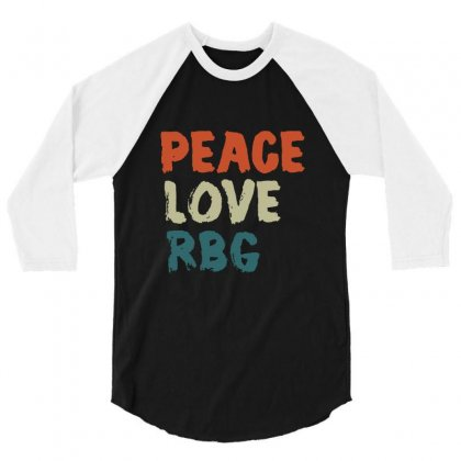 Peace Love Rbg Shirt Ruth Bader Ginsburg Retro Vintage 3/4 Sleeve Shirt Designed By Balqis Tees