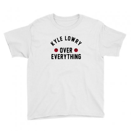 Kyle Lowry Over Everything Youth Tee Designed By Balqis Tees