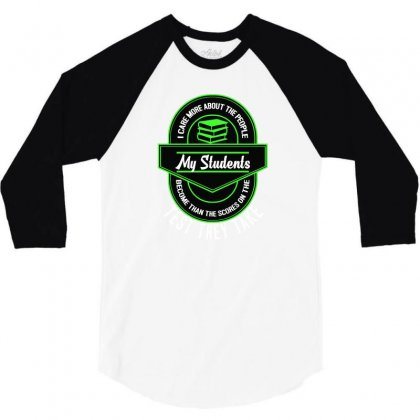 I Care About The People My Students Become Teacher 3/4 Sleeve Shirt Designed By Lotus Fashion Realm