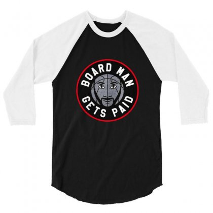 Board Man Gets Paid Kawhi Leonard 3/4 Sleeve Shirt Designed By Balqis Tees