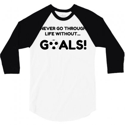 Soccer Goals 3/4 Sleeve Shirt Designed By Perfect Designers