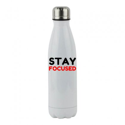 Stay Focused Stainless Steel Water Bottle Designed By Perfect Designers