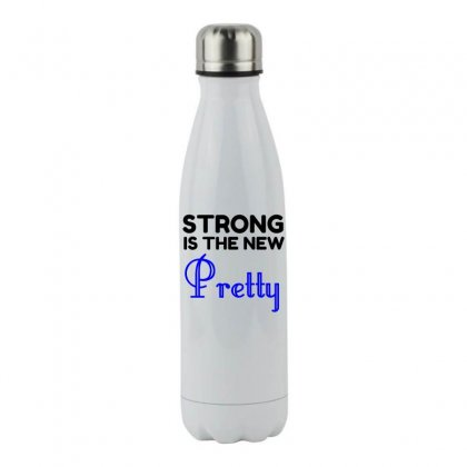 Strong Is The New Pretty Stainless Steel Water Bottle Designed By Perfect Designers