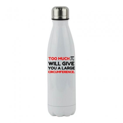 Too Much Pi Symbol Circumference Stainless Steel Water Bottle Designed By Perfect Designers