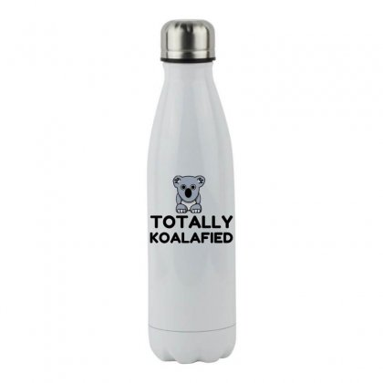 Totally Koalafied Stainless Steel Water Bottle Designed By Perfect Designers