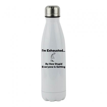 Exhausted Stainless Steel Water Bottle Designed By Perfect Designers