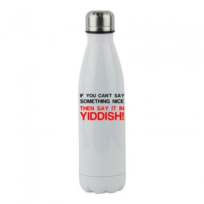 Say It In Yiddish Stainless Steel Water Bottle Designed By Perfect Designers