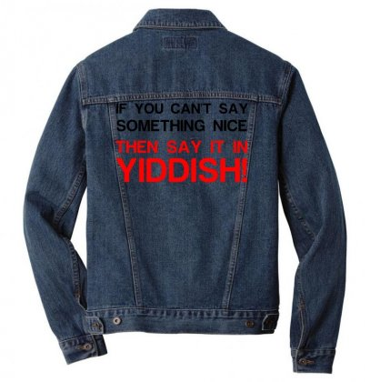 Say It In Yiddish Men Denim Jacket Designed By Perfect Designers