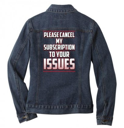 Please Cancel My Subscription To Your Issues Ladies Denim Jacket Designed By Lotus Fashion Realm