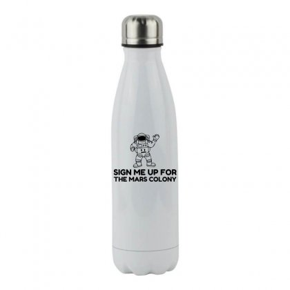 Sign Up Mars Colony Stainless Steel Water Bottle Designed By Perfect Designers