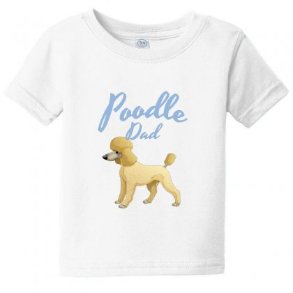 Poodle Dad Baby Tee Designed By Lotus Fashion Realm