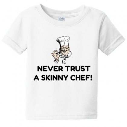 Skinny Chef Baby Tee Designed By Perfect Designers