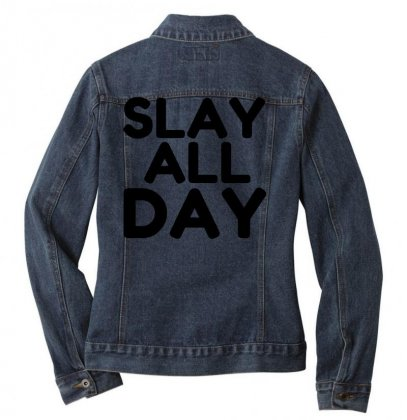 Slay All Day Ladies Denim Jacket Designed By Perfect Designers