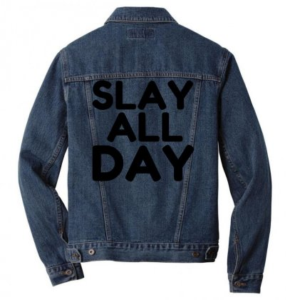 Slay All Day Men Denim Jacket Designed By Perfect Designers