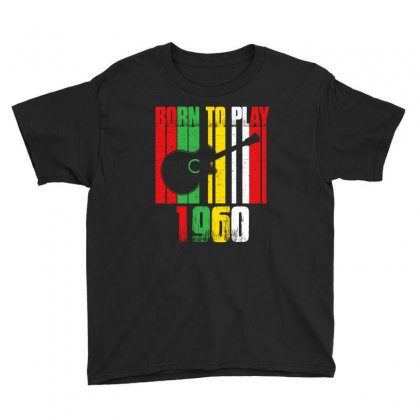 Born To Play Guitar 1960 T Shirt Youth Tee Designed By Hung