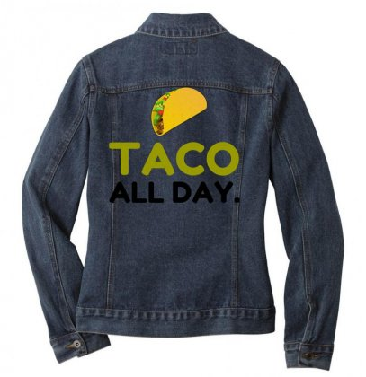 Taco All Day Ladies Denim Jacket Designed By Perfect Designers