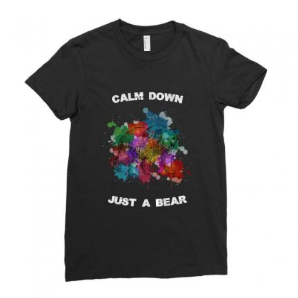 Calm Down Just A Bear For Dark Ladies Fitted T-shirt Designed By Zeynepu