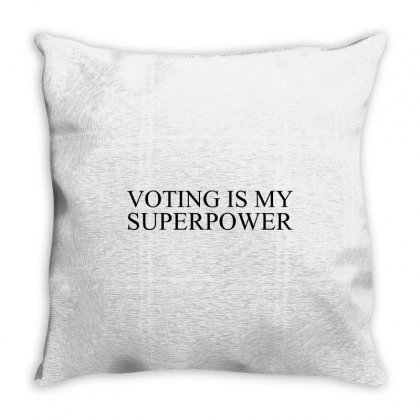 Voting Is My Superpower Throw Pillow Designed By Perfect Designers