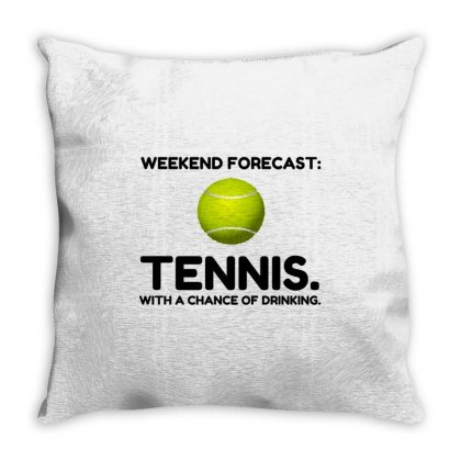 Weekend Forecast Tennis Throw Pillow Designed By Perfect Designers