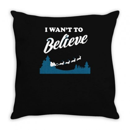 I Want To Believe Christmas Throw Pillow Designed By Ismi