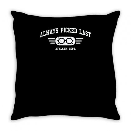 Always Picked Last Throw Pillow Designed By Achreart