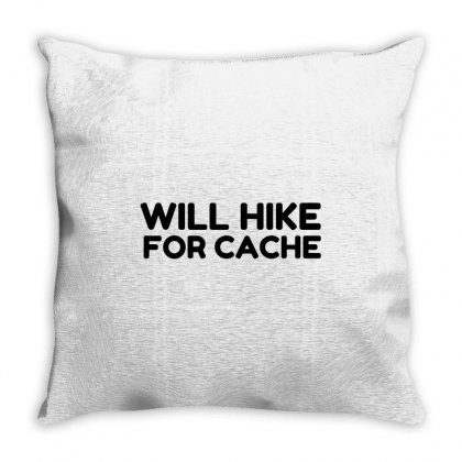 Will Hike For Cache Geocaching Throw Pillow Designed By Perfect Designers