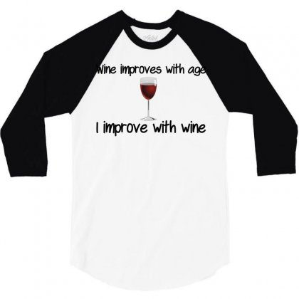 Wine Improves With Age 3/4 Sleeve Shirt Designed By Perfect Designers
