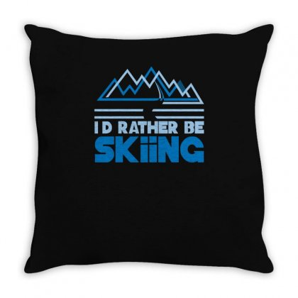 I'd Rather Be Skiing Throw Pillow Designed By Ismi