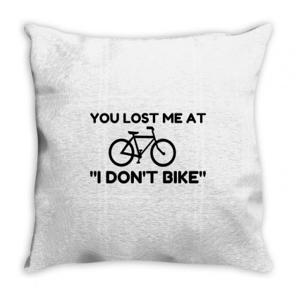 You Lost Me At I Don't Bike Throw Pillow Designed By Perfect Designers