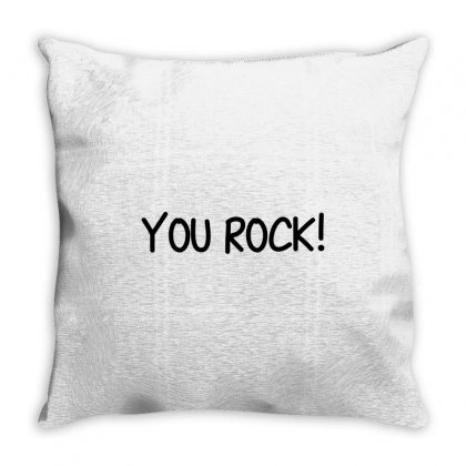 You Rock Throw Pillow Designed By Perfect Designers