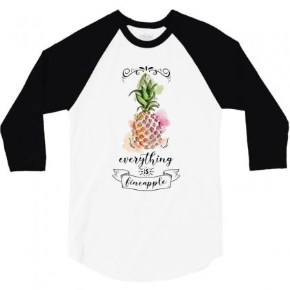 Everything Is Fineapple For Light 3/4 Sleeve Shirt Designed By Bigdlab