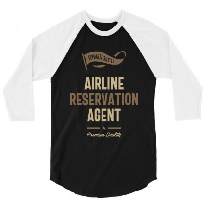 Airline Reservation Agent 3/4 Sleeve Shirt Designed By Cidolopez